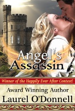 Angel's Assassin - medieval romance novel by Laurel O'Donnell