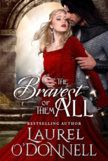 Bravest of them all by Laurel O'Donnell