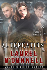 Altercation - episode 4 in the Lost Souls urban fantasy series by Laurel O'Donnell
