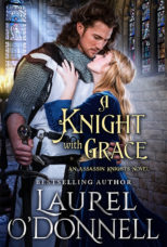 A Knight with Grace by Laurel O'Donnell