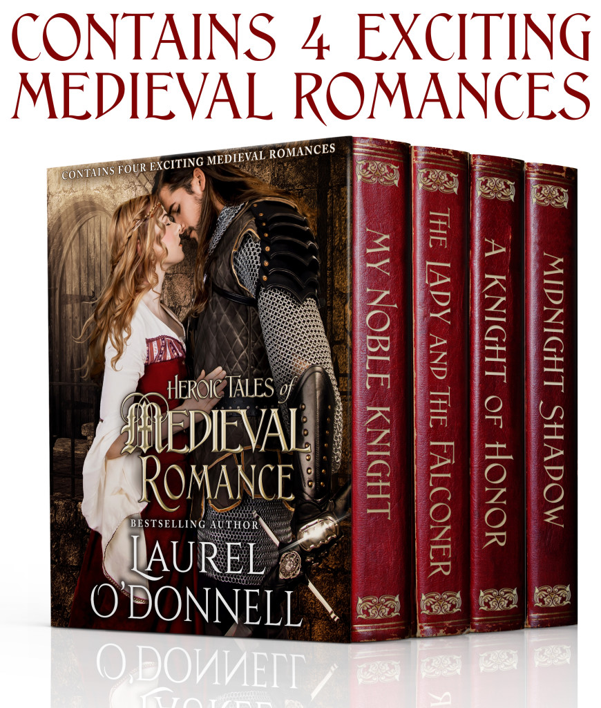 O'Donnell, Laurel- Heroic Tales of Medieval Romance box set w caption (final)