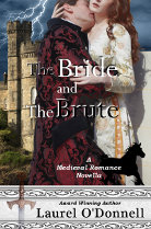 The Bride and the Brute - free medieval romance novella by Laurel O'Donnell